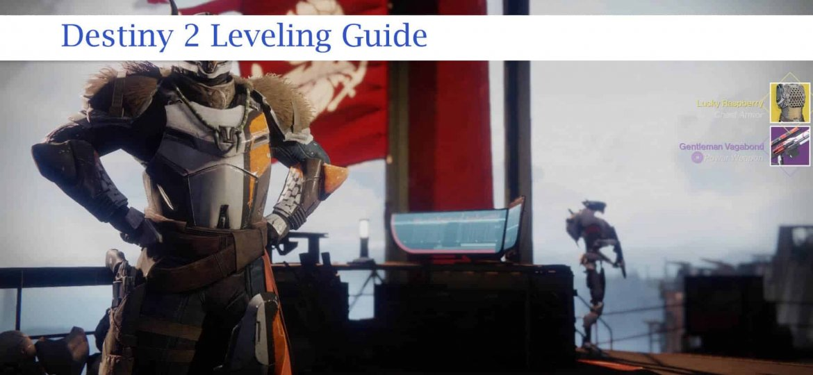 destiny 2 leveling guide
