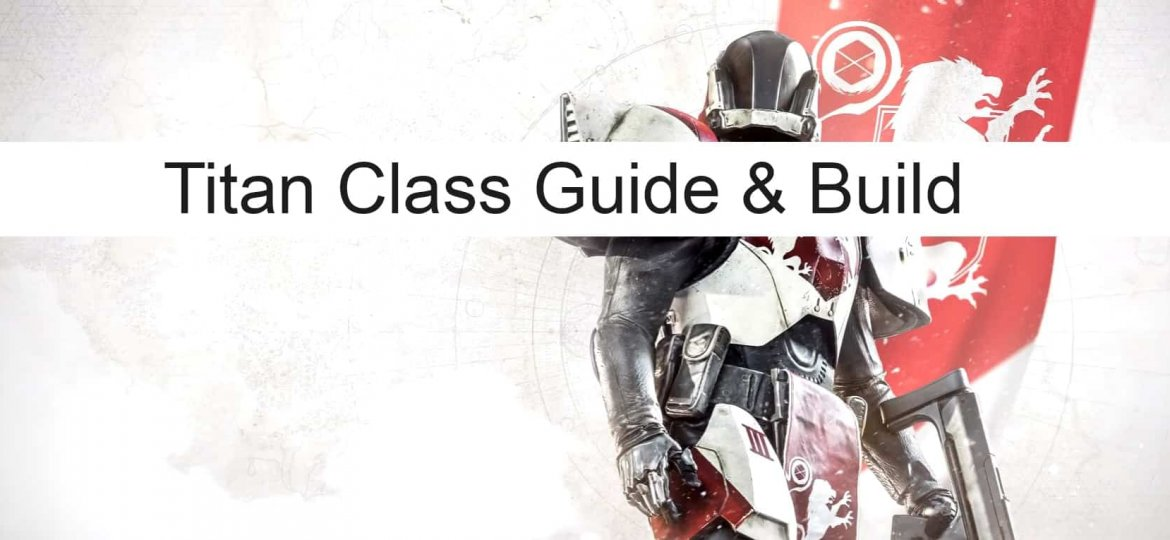 titan class guide & build featured