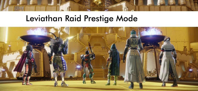 Leviathan Raid Prestige Mode Boost