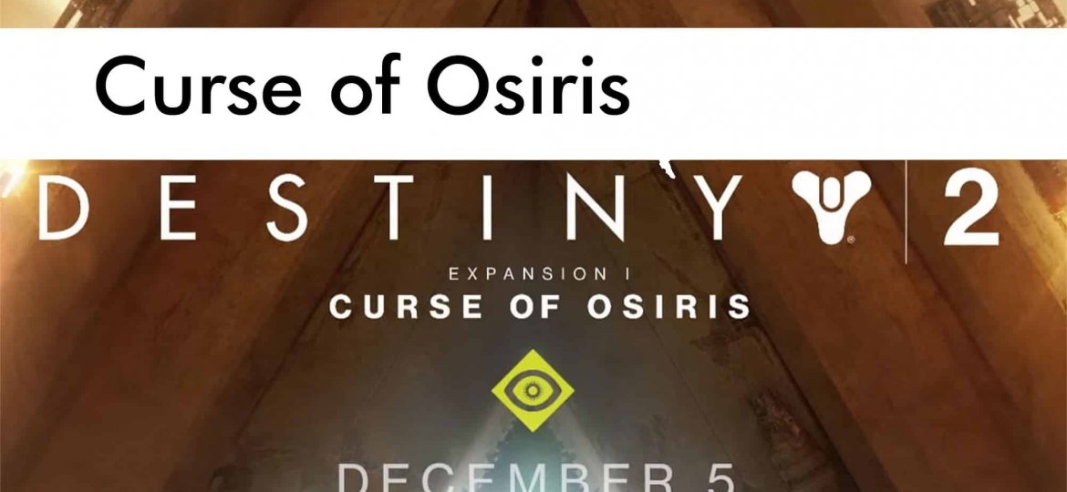 destiny 2 expansion curse of osiris featured image
