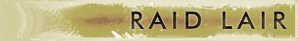 raid lair text
