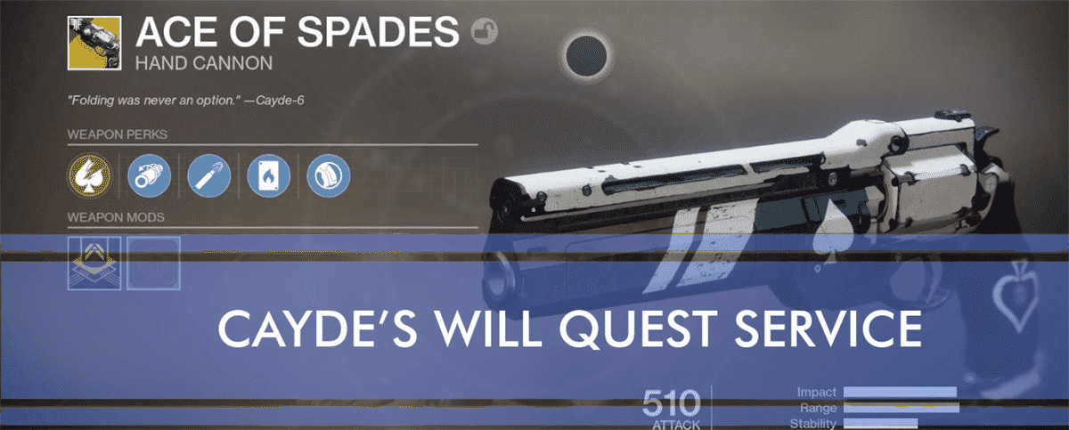 Ace of spades carry cayde's will