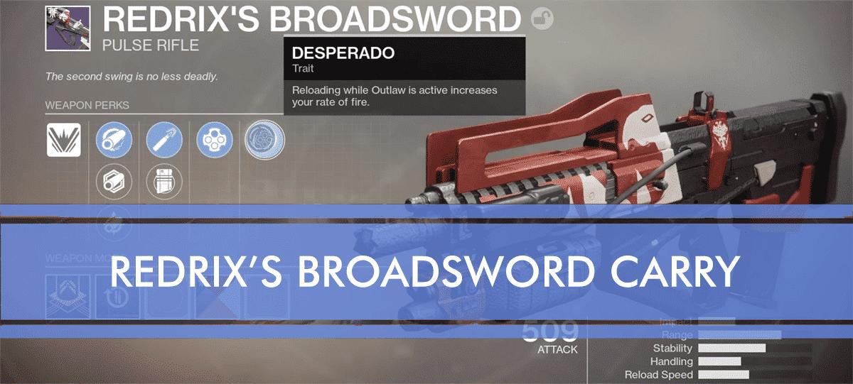 Redrix's Broadsword carry