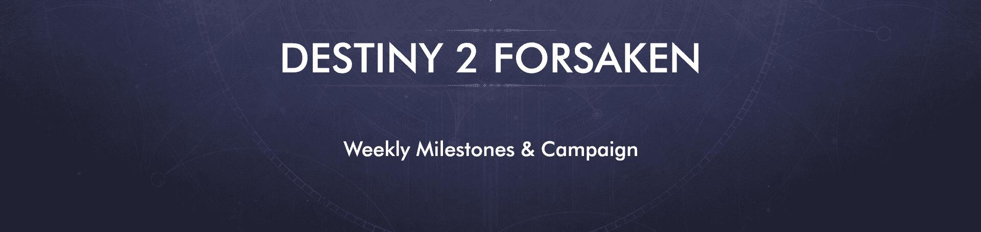 forsaken campaign and milestone service