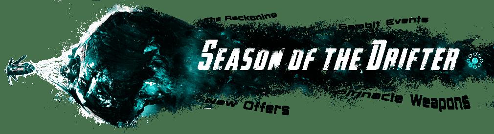 Destiny 2 Season of the Drifter