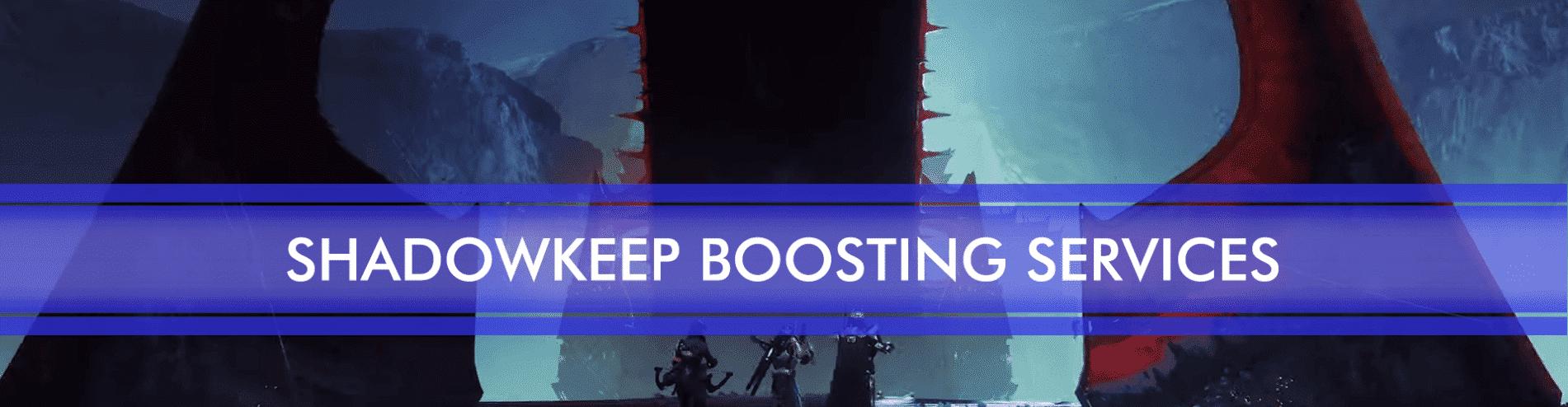 new shadowkeep boosting packages