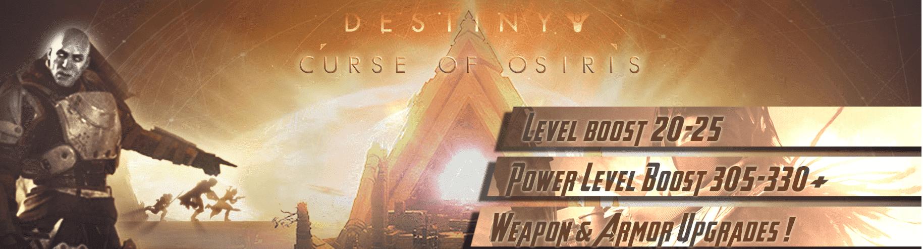 Curse Of Osiris Power Level Boost