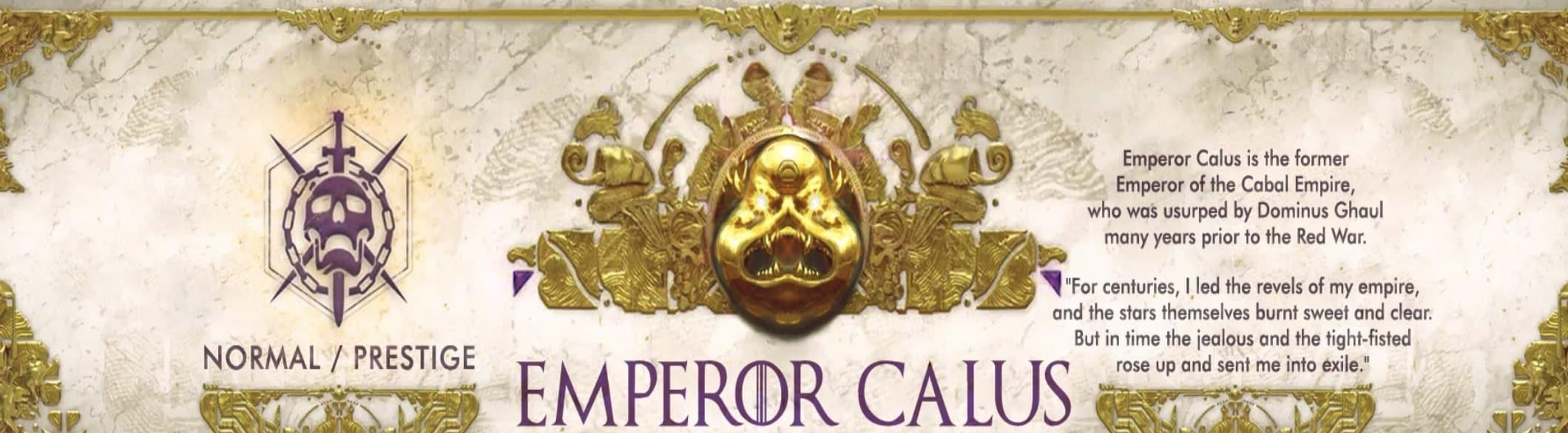 Destiny 2 EMPEROR CALUS KILL B