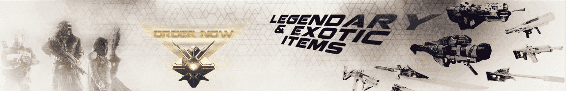 LEGENDARY AND EXOTIC ITEMS