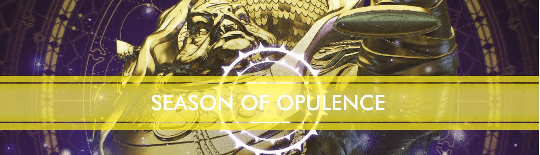 Season of Opulence