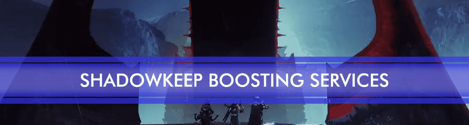 Shadowkeep boosting services