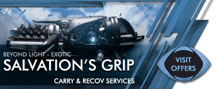 Destiny 2 Exotic Salvation's Grip Carries - Beyond Light Boosting services Offers