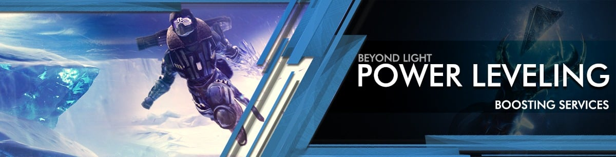 Destiny 2 beyond light Power Leveling - Boosting services
