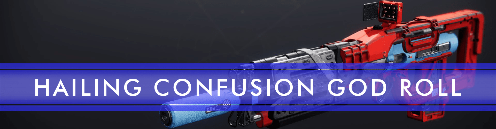 hailing confuision god roll boost