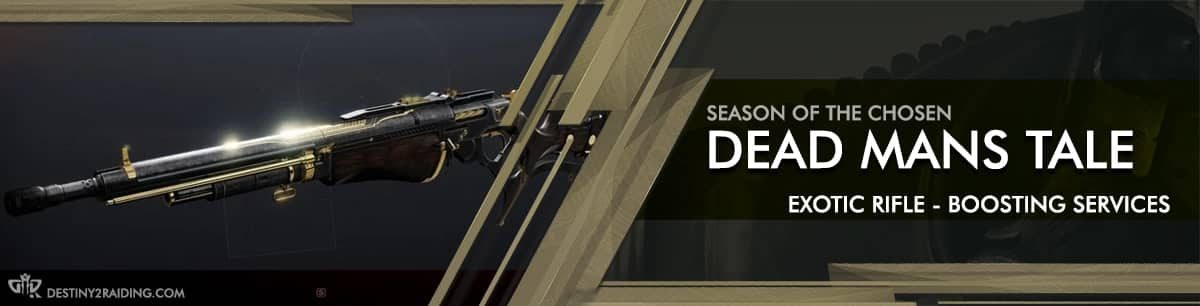 Destiny 2 Season of the Chosen - DEAD MANS TALE Exotic Rifle Boosting services Beyond Light-min