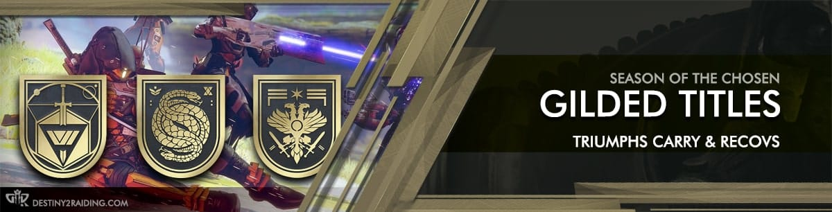 Destiny 2 Season of the Chosen - Gilded Titles Triumphs Carry & Recovery Boosting services-min