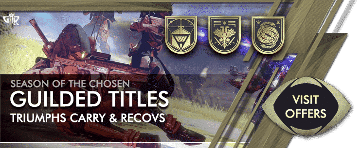 Destiny 2 Season of the Chosen - Guilded Titles Triumphs Carry & Recov Services Offers-min