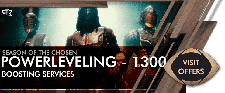 Destiny 2 Season of the Chosen - Powerleveling 1300 pl boost-min