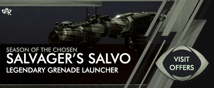 Destiny 2 Season of the Chosen - Salvagers Salvo Offers-min
