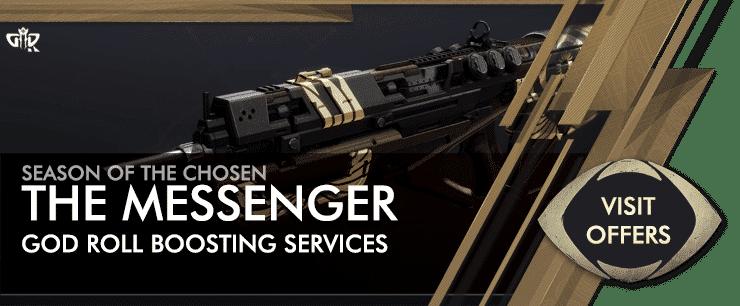 Destiny 2 Season of the Chosen - THE MESSENGER God Roll Boost Offers-min