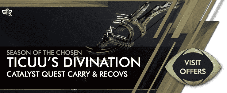 Destiny 2 Season of the Chosen - TICUU'S DIVINATION Boosting Services Offers-min