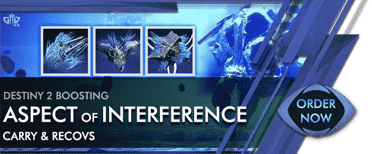 Destiny 2 Boosting - ASPECT OF INTERFERENCE Order Now