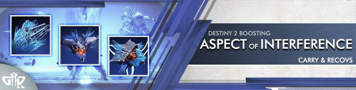 Destiny 2 Boosting - Aspect of Interference Carry