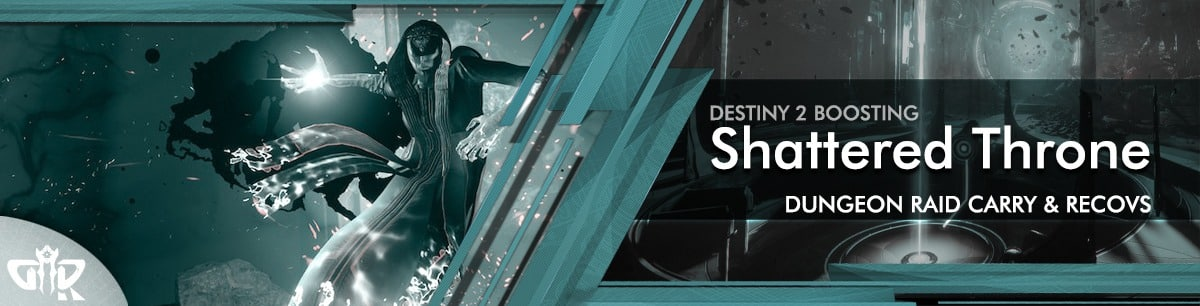 Destiny 2 Boosting - Dungeon Shattered Throne Carry & Recovs