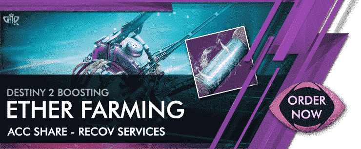 Destiny 2 Boosting - Ether Farming
