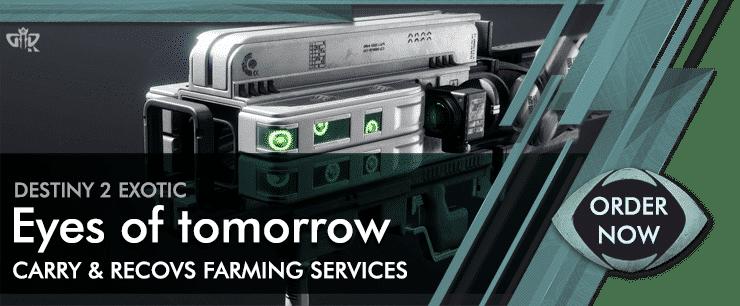 Destiny 2 Boosting - Exotics Farm Eyes of tomorrow Carry