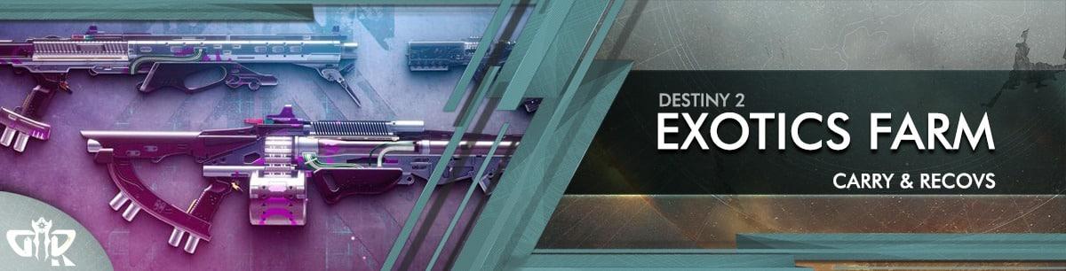 Destiny 2 Boosting - Exotics Farm