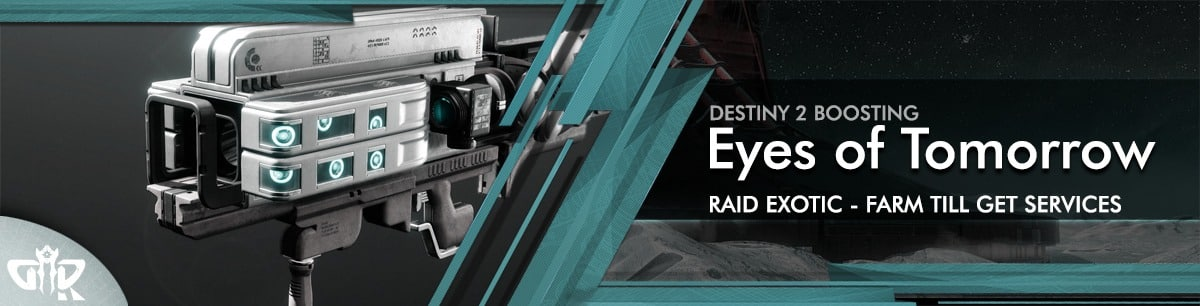 Destiny 2 Boosting - Eyes of Tomorrow Exotic Farming services as carry & Recovs
