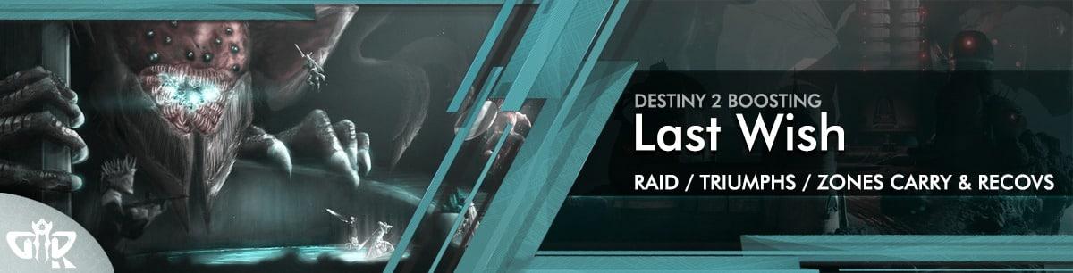 Destiny 2 Boosting - Last Wish Raid Carry & Recov Petras Runs