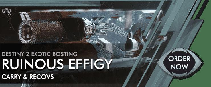 Destiny 2 Boosting - Order now RUINOUS EFFIGY