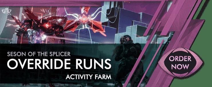 Destiny 2 Boosting - Override Runs Activity Farm Carries