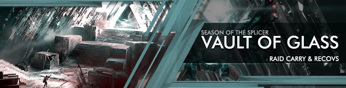 Destiny 2 Boosting Season of the Splencer - Vault of Glass Raid Carry & Recov-min