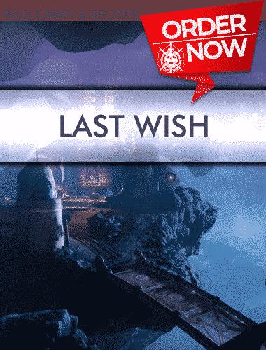 Destiny 2 Raid Carry - Last Wish Carries