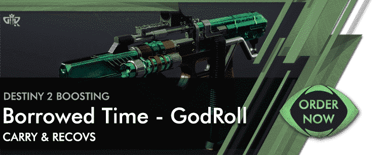 Destiny 2 Boosting - Borrowed Time God Roll Order Now