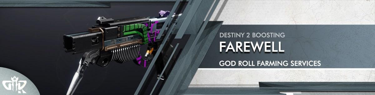 Destiny 2 Boosting - Farewell God Roll Farming services