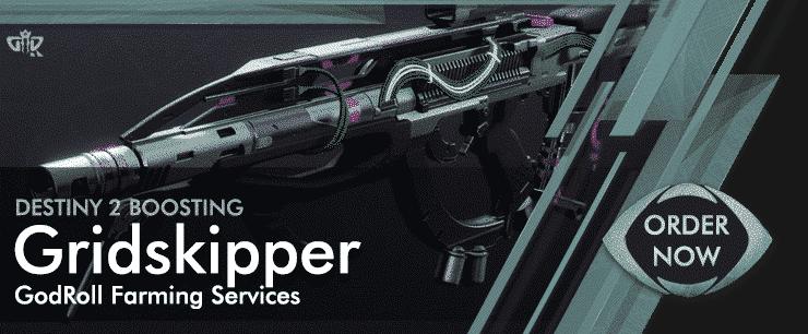 Destiny 2 Boosting - Gridskipper God Roll Order Now