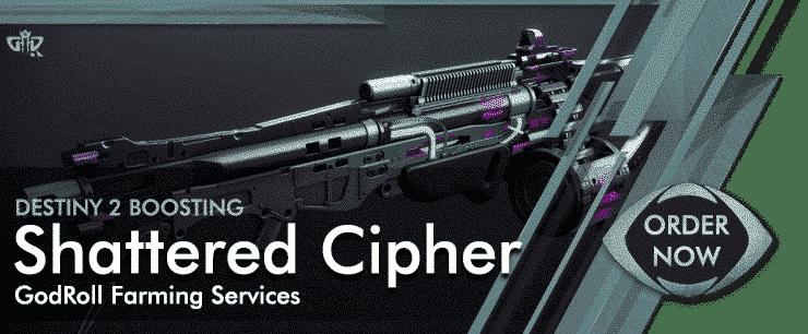 Destiny 2 Boosting - Shattered Cipher God Roll Order Now