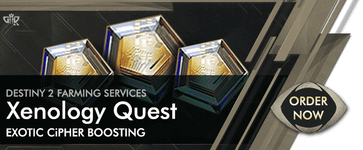 Destiny 2 Boosting Order now - Xenology Quests farming Services